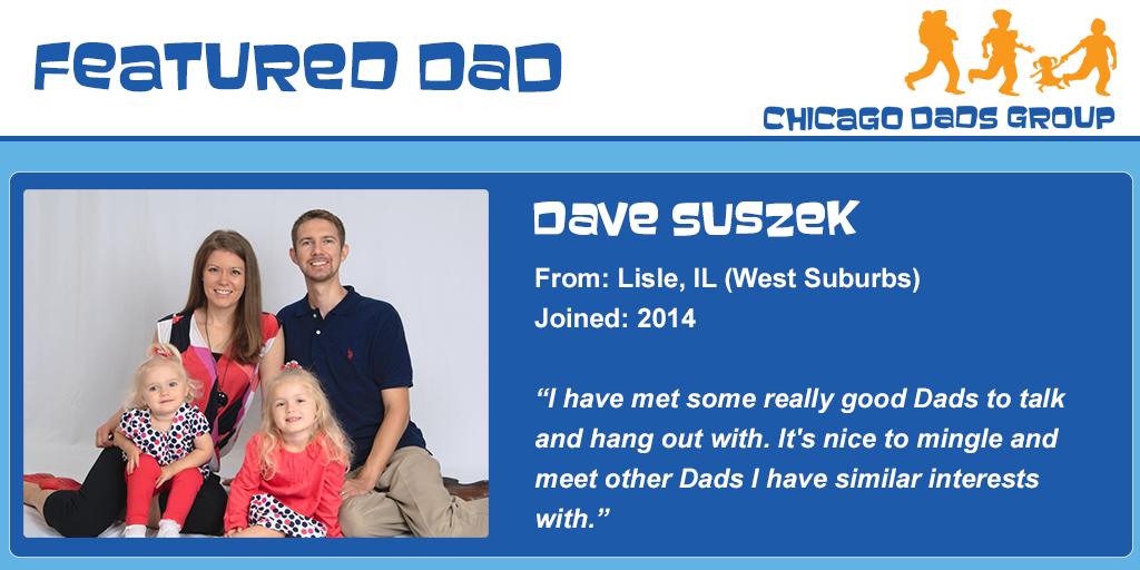 Chicago Dads Group Featured Dad Dave Suszek